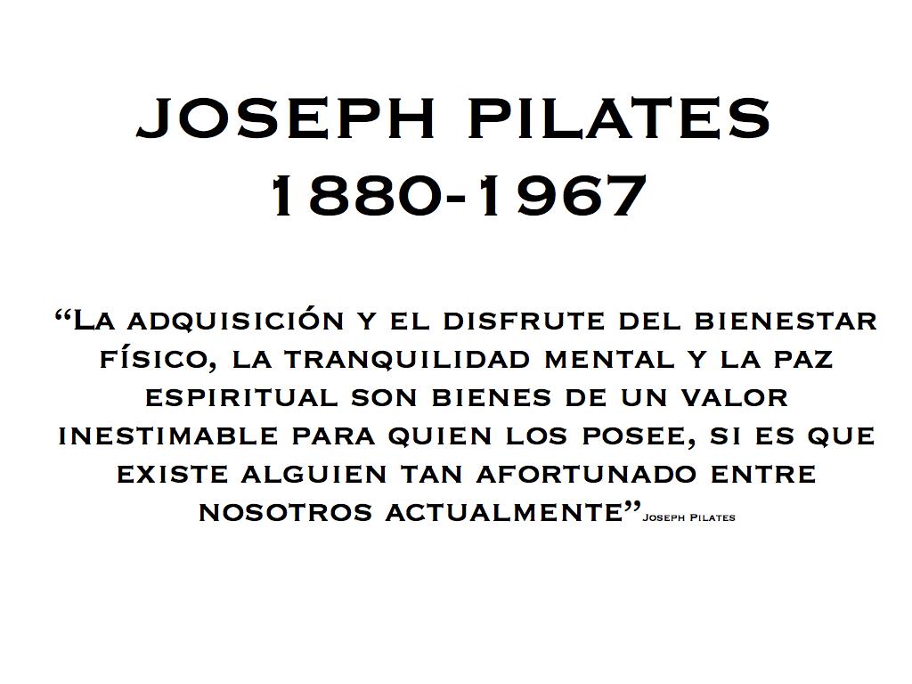 Joseph Pilates Historia Sus Frases Cristian Brunner